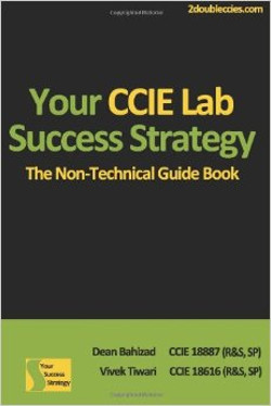 Your CCIE Lab Success Strategy Guide